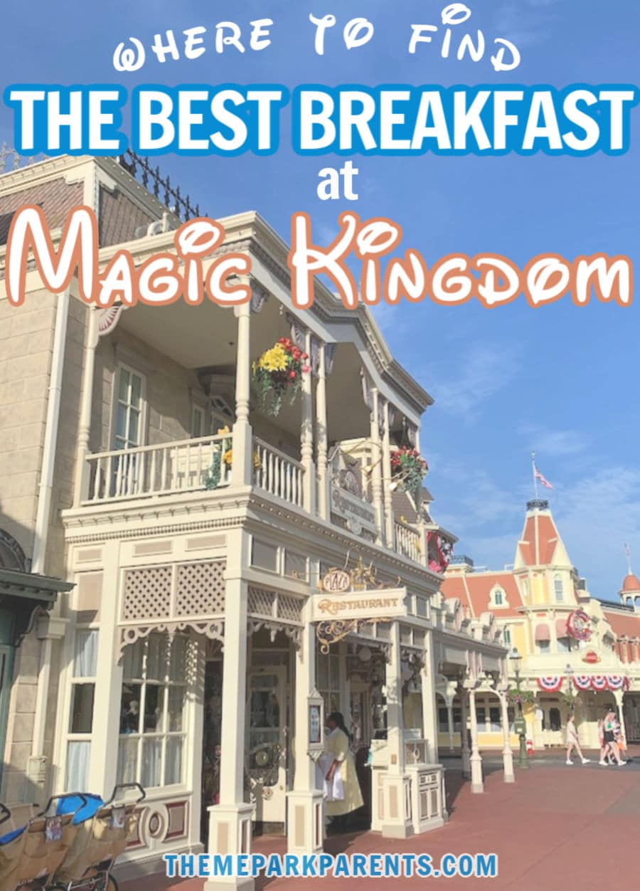 Best Breakfast at Magic Kingdom